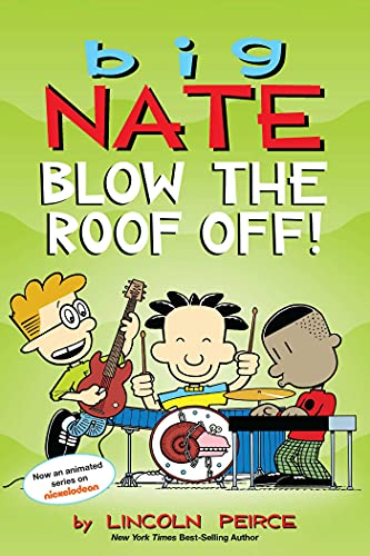 Big Nate Blow the Roof Off!