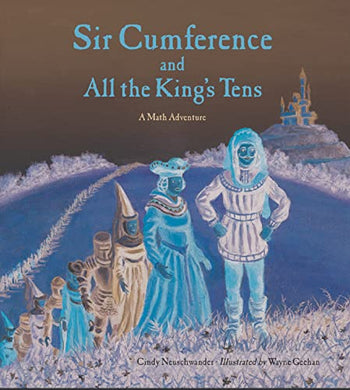 Sir Cumference King's Tens
