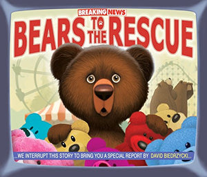 Breaking News Bears to the Rescue