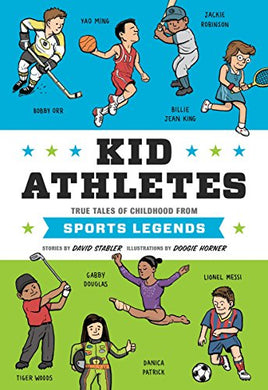 Kid Athletes: True Tales