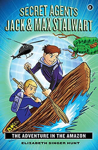 Secret Agents Jack & Max Stalwart #2