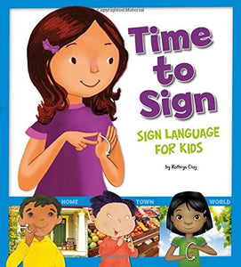 Time to Sign: Sign Language for Kids
