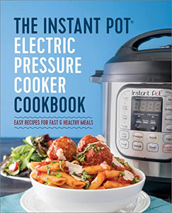 Instant Pot Electric Pressure Cooker : Easy