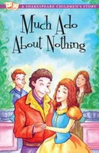 Much Ado About Nothing (Shakespeare Children's Stories)