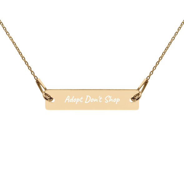 Adopt Don't Shop Nickel Free Bar Necklace - 4 Colors