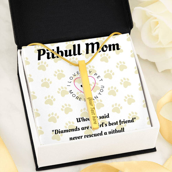 Pitbull Mom Custom Necklace - 2 Colors Available
