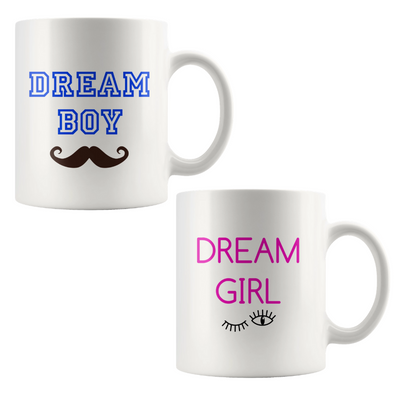 Dream Boy or Dream Girl Mug