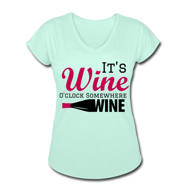 It's Wine O'clock Somewhere Women's Tri-Blend V-Neck T-Shirt - Roc City Apparel