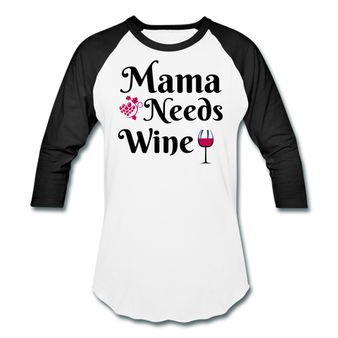 Mama Needs Wine Baseball T-Shirt - Roc City Apparel