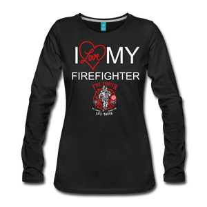 I Love My Firefighter Women's Long Sleeve T-Shirt - Roc City Apparel