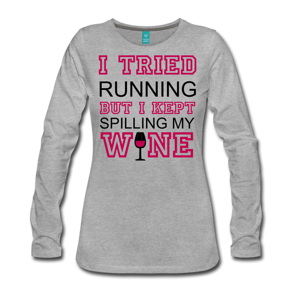 I Kept Spilling My Wine Women's Long Sleeve Shirt - Roc City Apparel