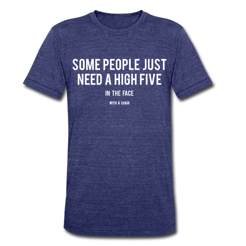 Some People Just Need A High Five In The Face Funny T-shirt - Roc City Apparel