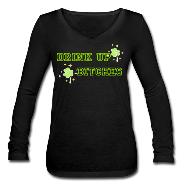 Drink Up B*tches Women's Long Sleeve V-Neck St Paddy's Day Shirt - Roc City Apparel