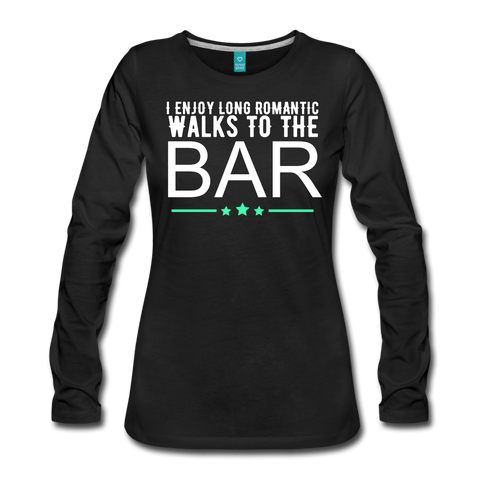 I Enjoy Long Walks To The Bar Women's Long Sleeve T-Shirt - Roc City Apparel