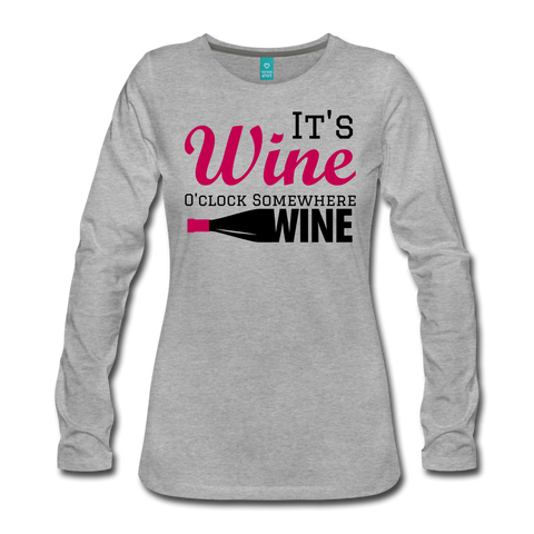 It's Wine O'clock Somewhere Women's Long Sleeve T-Shirt - Roc City Apparel