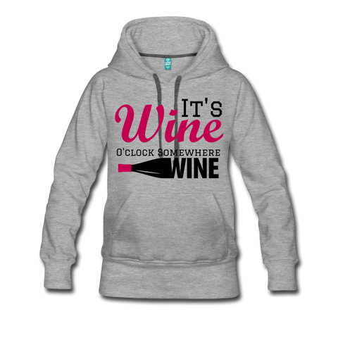 It's Wine O'Clock Somewhere Women's Hoodie - Roc City Apparel