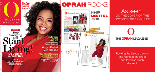 Why Should You Be Wearing Lisette L Pants? Oprah Does!
