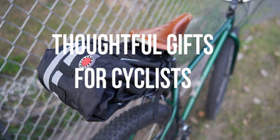 THOUGHTFUL LAST MINUTE GIFTS FOR THE CYCLIST IN YOUR LIFE