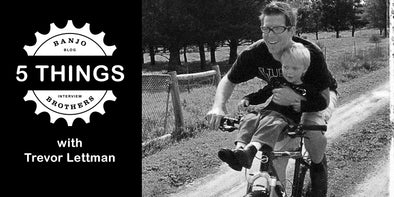 FIVE THINGS WITH CYCLIST TREVOR LETTMAN