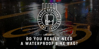 BAG SHOOL: DOES YOUR BICYCLE BAG REALLY NEED TO BE WATERPROOF?
