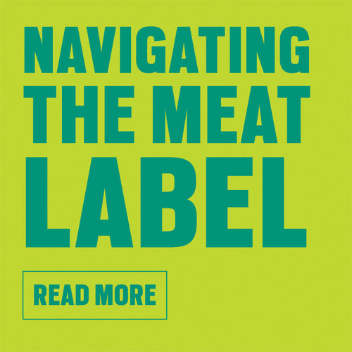 Meat labels are confusing. Watch our new video on navigating the meat label.