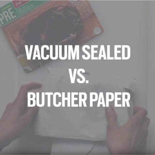 Butcher Paper vs. Vacuum Sealed Beef