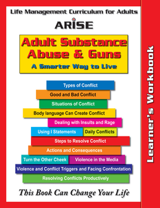 Life Management Skills for Adults: Substance Abuse and Guns (Book 4) - Learner's Workbook