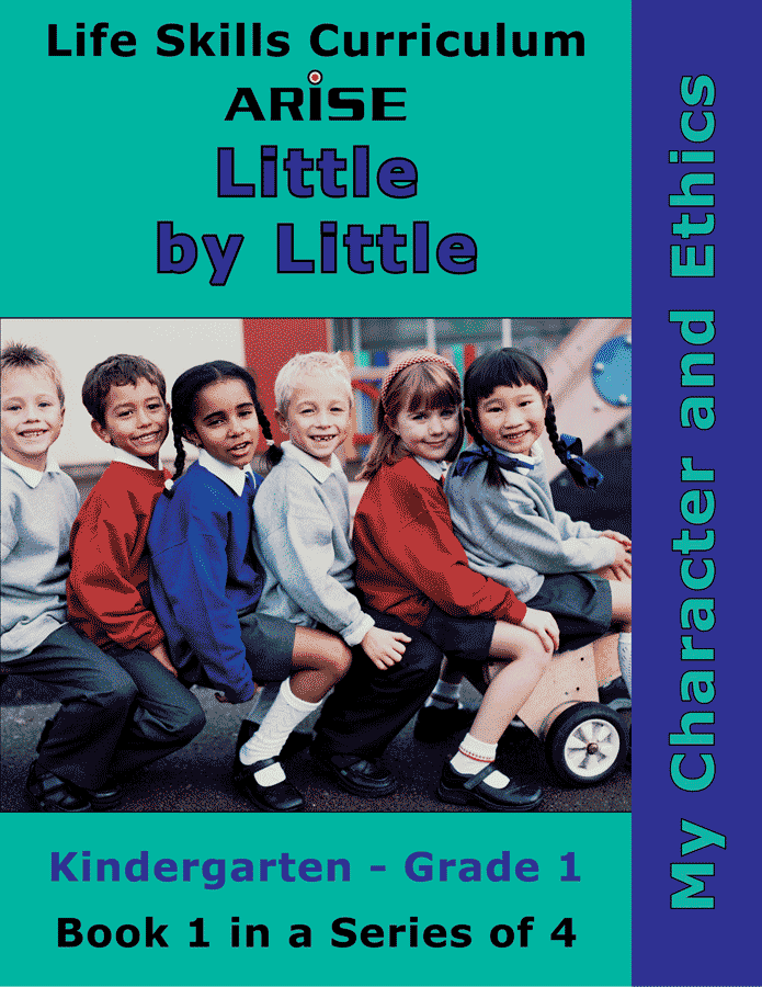 Little By Little (K-1): My Character and Ethics (Book 1)