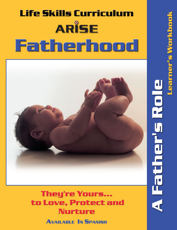 Fatherhood: Dad's Basic Training - Learner's Workbook