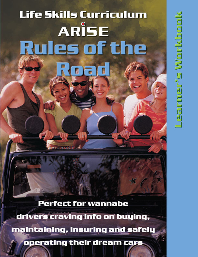 Rules of the Road for Teen Drivers - Learner's Workbook