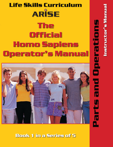 Homo Sapiens Operator's Manual: Parts and Operation (Book 1) - Instructor's Manual