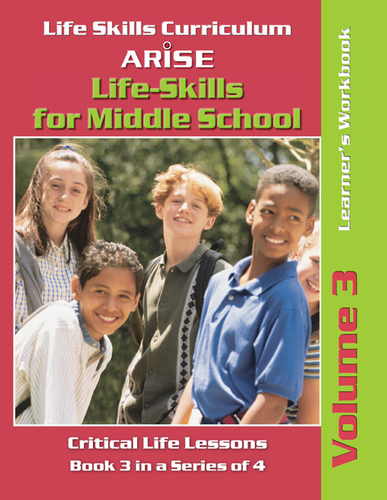 Life Skills for Middle School: Self Esteem and More (Volume 3) - Learner's Workbook