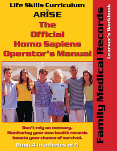 Homo Sapiens Operator's Manual: Family Medical Records (Book 4) - Learner's Workbook