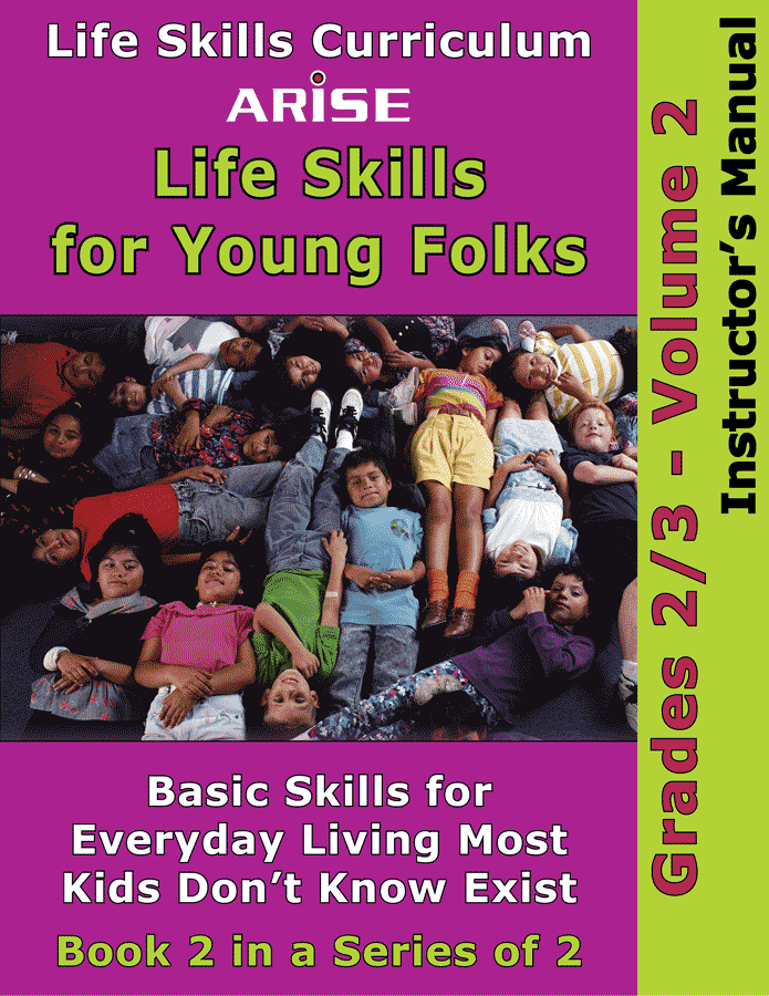 Life Skills For Young Folks (Grades 2-3): Volume 2 - Instructor's Manual