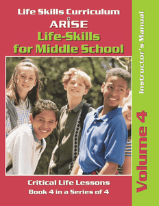 Life Skills for Middle School: Healthy Life Choices (Volume 4) - Instructor's Manual