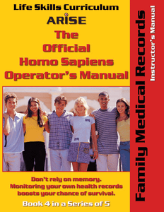 Homo Sapiens Operator's Manual: Family Medical Records (Book 4) - Instructor's Manual