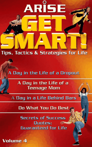 Get Smart! Tips, Tactics & Strategies for Life (Book 4)