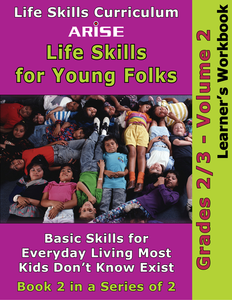 Life Skills For Young Folks (Grades 2-3): Volume 2 - Learner's Workbook