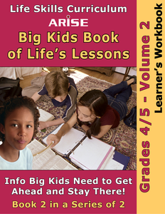 Big Kids Book of Life's Lessons (Grades 4-5): Volume 2 - Learner's Workbook