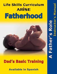 Fatherhood: Dad's Basic Training - Instructor's Manual