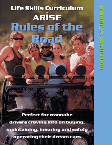 Rules of the Road for Teen Drivers - Instructor's Manual