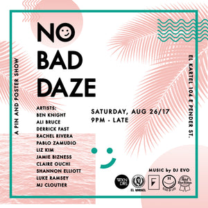 WKNDRS X NO BAD DAZE SHOW