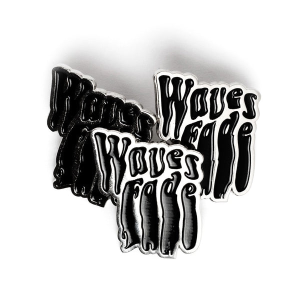 Waves Fade*Limited Edition Pin
