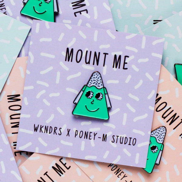 Mount Me*Limited Edition Pin
