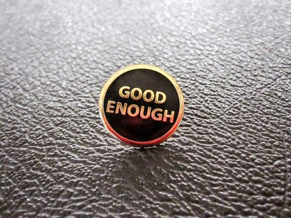 Moto Revere - Good Enough (gold/black) Pin