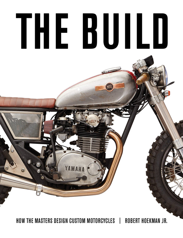 The Build: Insights from the Masters of Custom Motorcycle Design