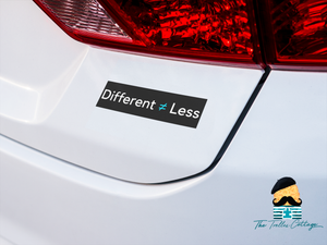 Different Not Less Car Magnet