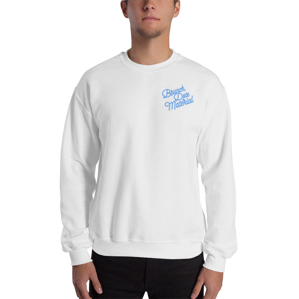 Brunch Date Material Sweatshirt