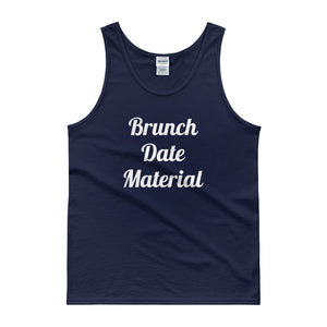 Brunch Date Material Tank top