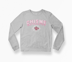 Chisme University Sweatshirt